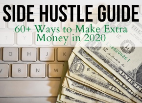 Side Hustle Guide: 60+ Ways to Make Extra Money in 2020 | Easy Budget