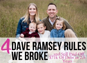 4 Dave Ramsey Rules We Broke and Still Paid Off $71k Of Debt in 2.5 Years | Easy Budget