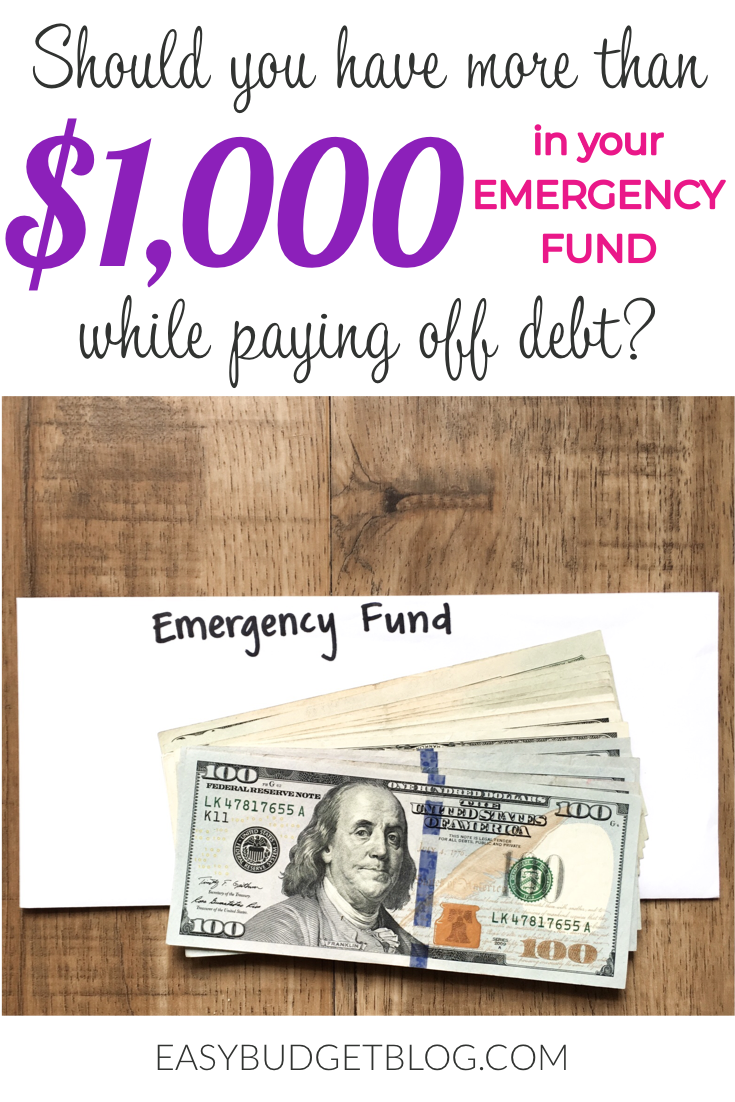Should you have more than $1,000 in your emergency fund while paying off debt? Read more at www.EasyBudgetBlog.com >