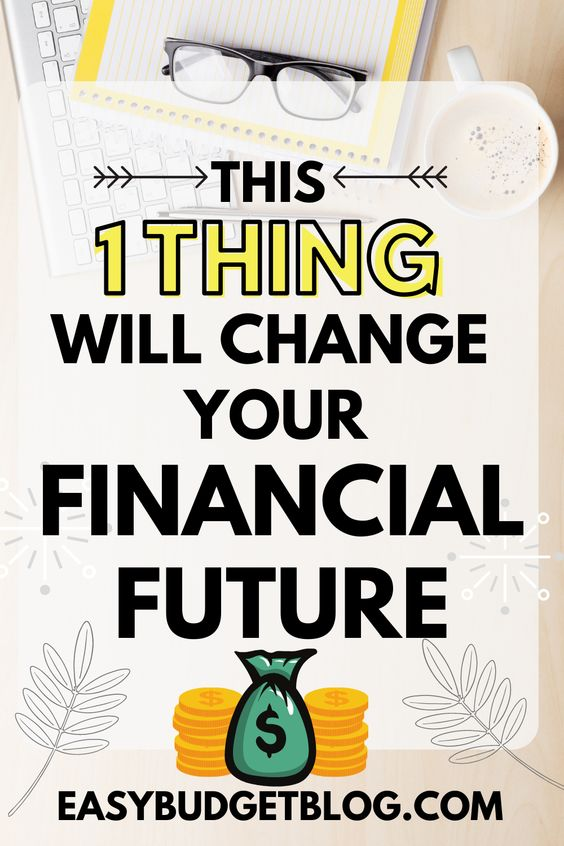 This one thing will change your financial future pin image