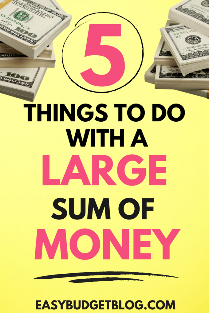 5 things to do first when you get a large sum of money pin image