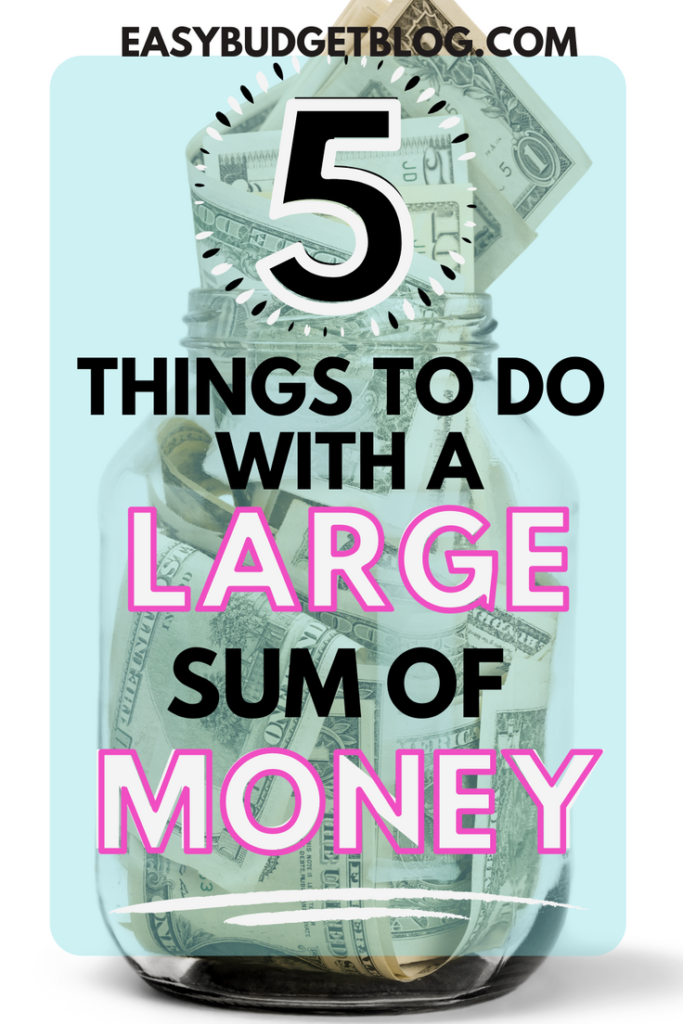 5 things to do with a large sum of money pin image