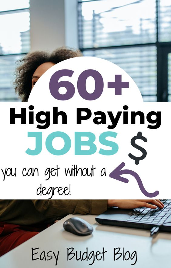 60 High Paying Jobs You Can Do Without A College Degree Easy Budget