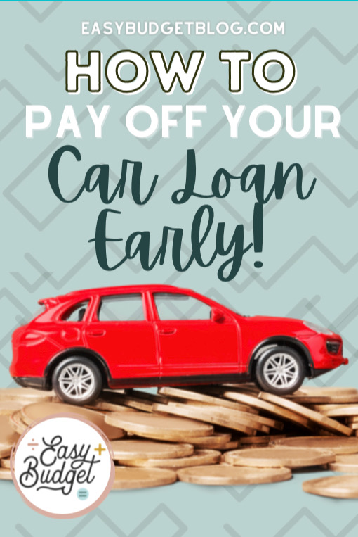 pay off car loan early pin image