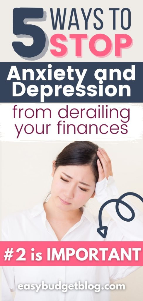 ways to stop depression and anxiety from derailing your finances